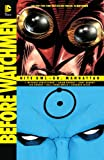 img - for Before Watchmen: Nite Owl/Dr. Manhattan book / textbook / text book