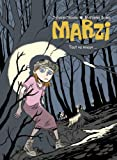 Marzi, Tome 6 : Tout va mieux
