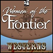 Woman of the Frontier | [Zane Grey]