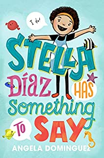 Book Cover: Stella Diaz Has Something to Say