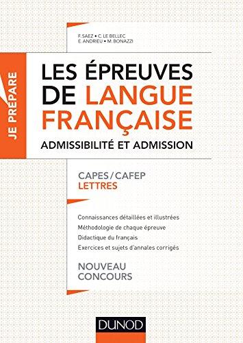 Les épreuves de langue française - Admissibilité et admission : CAPES / CAFEP Lettres (Concours enseignement)