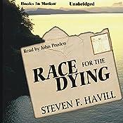 Race for the Dying | Steven F. Havill