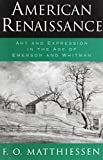American Renaissance: Art and Expression in the Age of Emerson and Whitman (Galaxy Books)