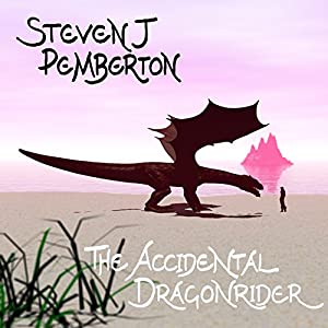 The Accidental Dragonrider Audiobook