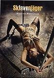 Sklavenjäger