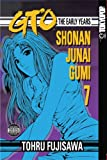 GTO: The Early Years -- Shonan Junai Gumi Volume 7 (1598163000) by Tohru Fujisawa