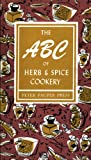 The ABC of Herb and Spice Cookery (Peter Pauper Press Vintage Editions)