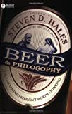 img - for Beer and Philosophy: The Unexamined Beer Isn't Worth Drinking book / textbook / text book