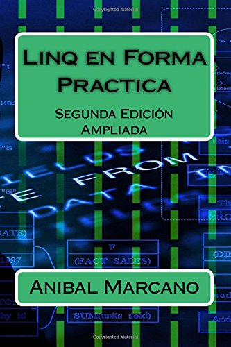 Linq en Forma Practica: Segunda Edición Ampliada