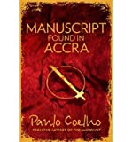 PAULO COELHO By Paulo Coelho - Manuscript Found in Accra