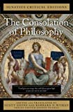 The Consolation of Philosophy (Ignatius Critical Editions)