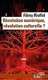R�volution num�rique, r�volution culturelle ?
