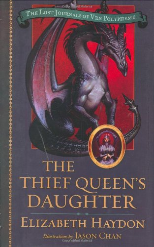 Image of The Thief Queen's Daughter (The Lost Journals of Ven Polypheme)