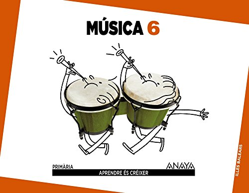 Música 6. (Aprendre és créixer)