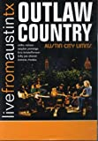 Various Artists Outlaw Country: Live From Austin Texas
