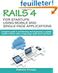 Rails 4 For Startups Using Mobile And...