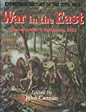img - for War in the East (Eyewitness History of the Civil War) book / textbook / text book