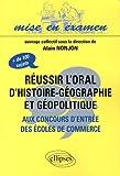 echange, troc Alain Nonjon - Réussir l'oral d'Histoire-Géographie et géopolitique aux concours d'entrée des écoles de commerce