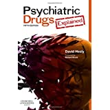 Psychiatric Drugs Explained, 5eby David Healy MD  FRCPsych