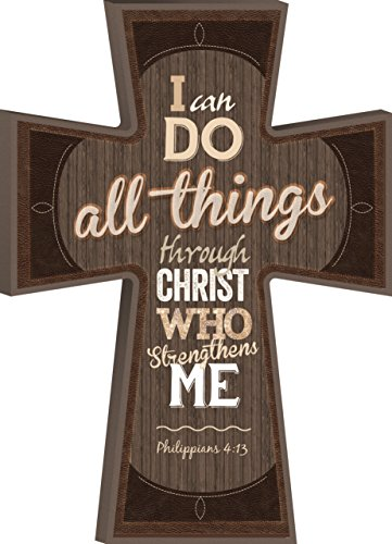 I Can Do All Things Phil. 4:13 Decorative Mounted Plaque Wall Cross - 8