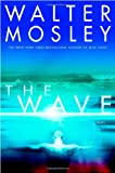 The Wave (0446533637) by Mosley, Walter