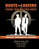 img - for Boots to Loafers: Finding Your New True North book / textbook / text book