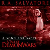 A Song for Sadye: A Tale of DemonWars | R. A. Salvatore