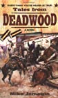 Tales from Deadwood (Tales from Deadwood 1)