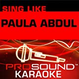 Opposites Attract (Karaoke with Background Vocals) [In the Style of Paula Abdul]