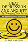 Beat Depression and Anxiety by Changi...