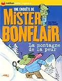 echange, troc Claire Clément, Frédéric Bénaglia - Les enquêtes de Mister Bonflair : La montagne de la peur