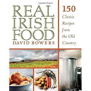 Real Irish Food: 150 Clas Livre en Ligne - Telecharger Ebook