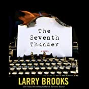 Whisper of the Seventh Thunder | [Larry Brooks]
