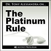 The Platinum Rule | [Tony Alessandra]