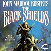 The Black Shields: Stormlands, Book 2 | [John Maddox Roberts]