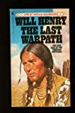 The last warpath (0553203983) by Henry, Will