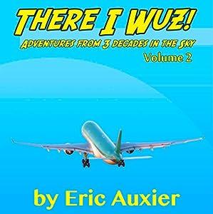 There I Wuz!, Volume II Audiobook