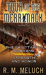 Tour of the Merrimack, Volume Two: The Sagittarius Command/Strength and Honor: 2