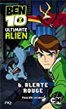 Ben 10 Ultimate Alien, Tome 6 : Alerte rouge par Lecoeur