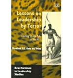 Lessons on Leadership by Terror: Finding Shaka Zulu in the Attic (New Horizons in Leadership Studies)