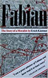 Fabian: The Story of a Moralist
