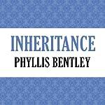 Inheritance   Phyllis Bentley