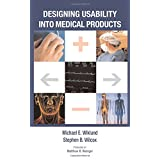 Designing Usability into Medical Products