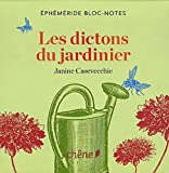 echange, troc Janine Casevecchie - Bloc-notes Les dictons du jardinier