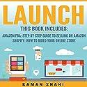 Launch: 2 Manuscripts: Amazon FBA + Shopify Audiobook by Raman Shahi Narrated by Bill Nevitt