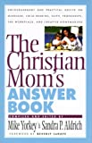 img - for The Christian Mom's Answer Book book / textbook / text book