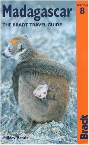 Madagascar, 8th: The Bradt Travel Guide written by Hilary Bradt