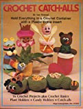 img - for Crochet catch-alls book / textbook / text book