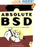 Absolute BSD: The Ultimate Guide to F...