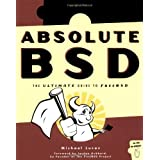 Absolute BSD: The Ultimate Guide to FreeBSD (Paperback) By Michael W. Lucas          38 used and new from $0.01     Customer Rating: